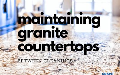 Maintaining Your Granite Countertops Between Cleanings